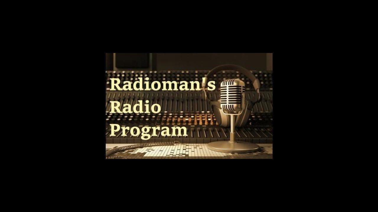Radioman's Radio Program 07/26/2020 Tom's List