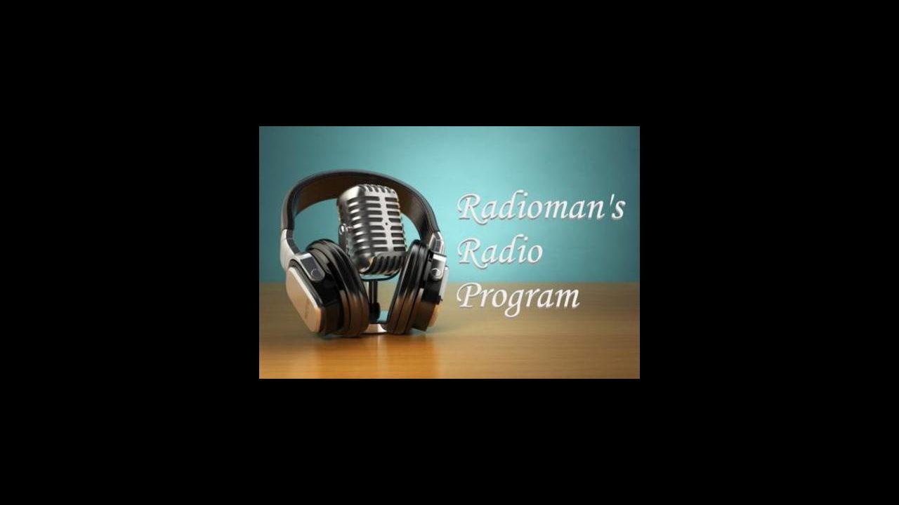 Radioman's Radio Program 07/31/2020 Life