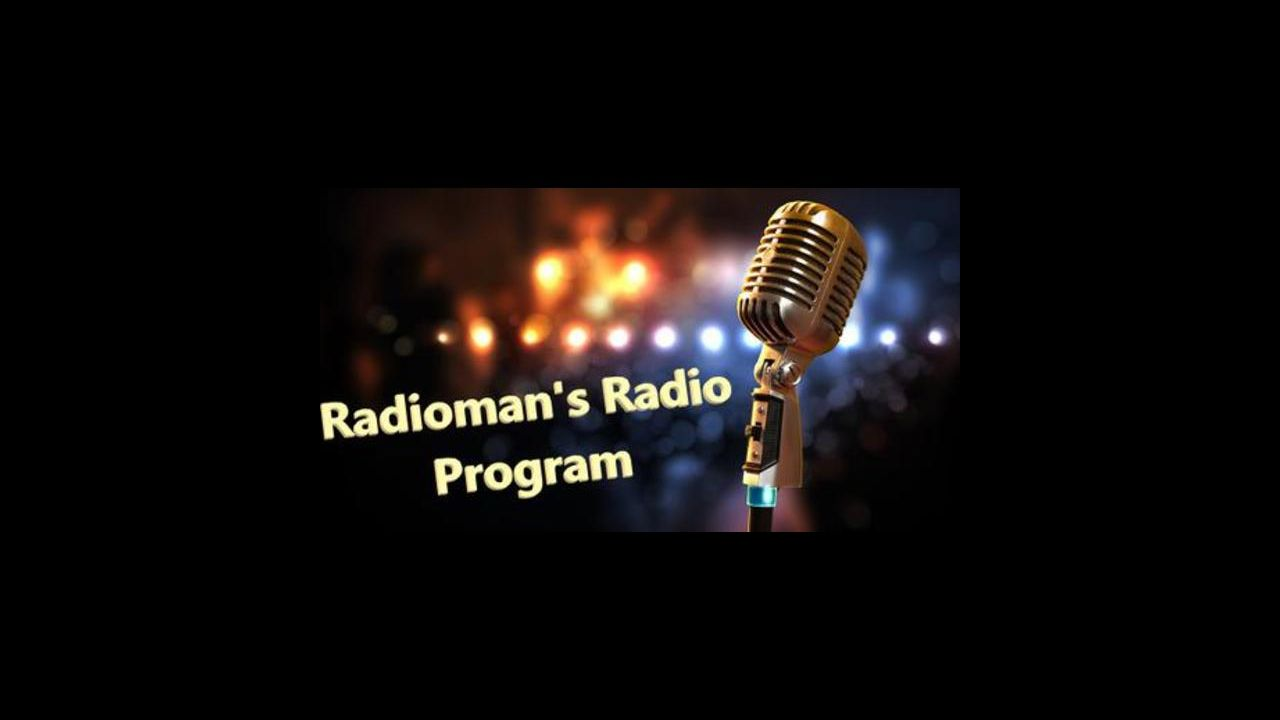 Radioman's Radio Program 08/02/2020