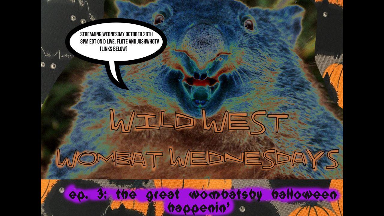 Wild West Wombat Wednesdays Ep. 3: Fauci Is A Living Gargoyle