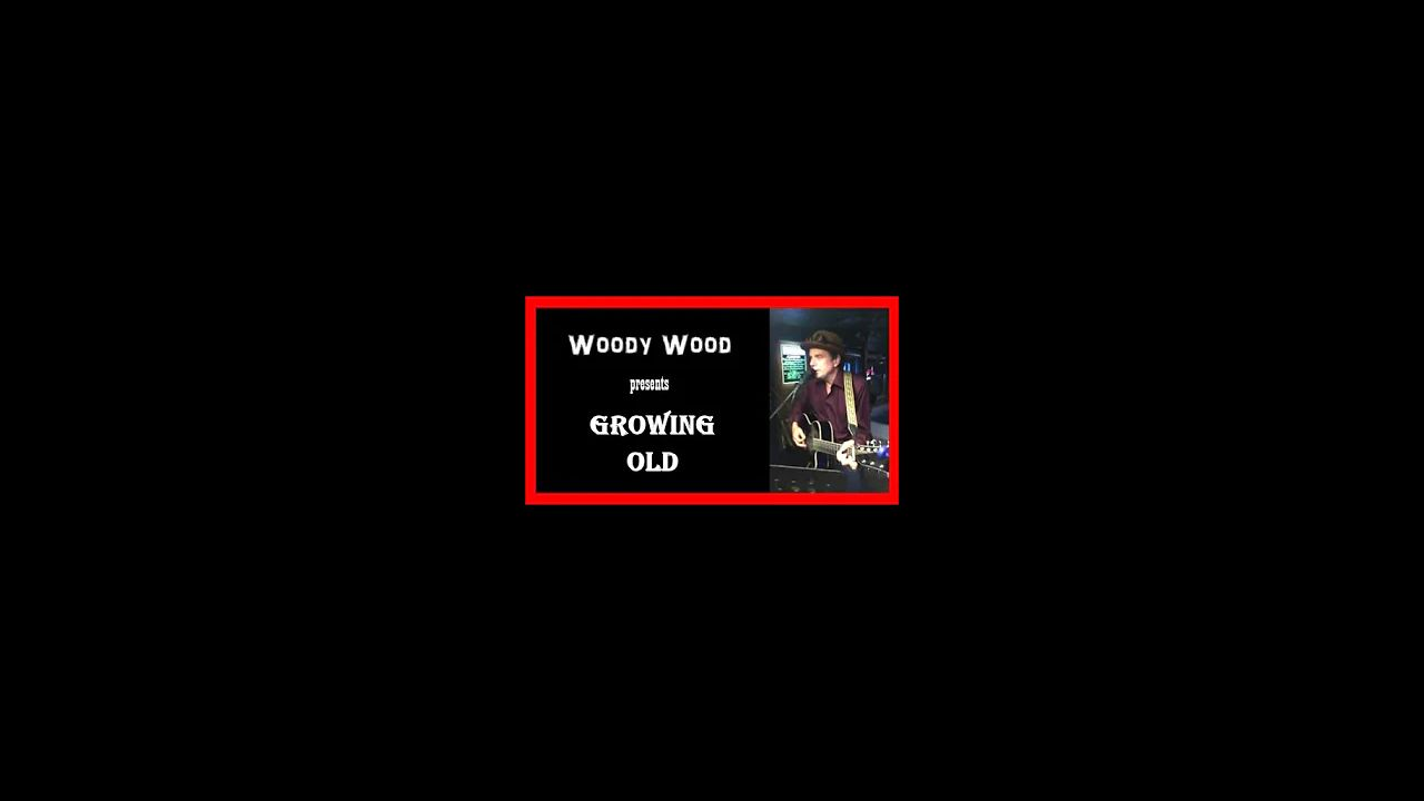 Woody Wood presents Growing Old live! at Broken Spoke